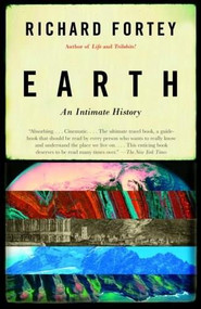 Earth (An Intimate History) by Richard Fortey, 9780375706202