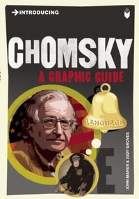 Introducing Chomsky (A Graphic Guide) by John Maher, Judy Groves, 9781848312067