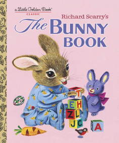 Richard Scarry's The Bunny Book by Patsy Scarry, Richard Scarry, 9780375832246