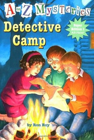 A to Z Mysteries Super Edition 1: Detective Camp by Ron Roy, John Steven Gurney, 9780375835346