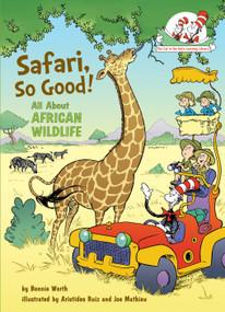 Safari, So Good! (All About African Wildlife) by Bonnie Worth, Aristides Ruiz, Joe Mathieu, 9780375866814