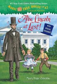 Abe Lincoln at Last! by Mary Pope Osborne, Sal Murdocca, 9780375867972