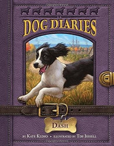 Dog Diaries #5: Dash by Kate Klimo, Tim Jessell, 9780385373388