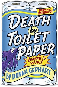 Death by Toilet Paper by Donna Gephart, 9780385374170