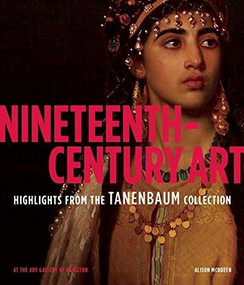 Nineteenth-Century Art (Highlights from the Tanenbaum Collection At the Art Gallery of Hamilton) by Alison McQueen, 9781907804502