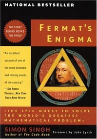 Fermat's Enigma (The Epic Quest to Solve the World's Greatest Mathematical Problem) by Simon Singh, John Lynch, 9780385493628