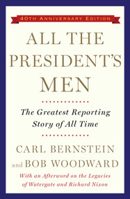 All the President's Men by Bob Woodward, Carl Bernstein, 9781476770512