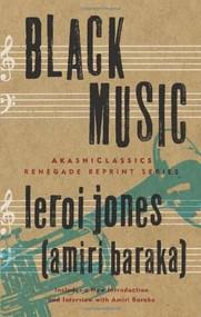 Black Music by LeRoi Jones (Amiri Baraka), 9781933354934