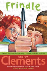 Frindle by Andrew Clements, Brian Selznick, 9780689818769