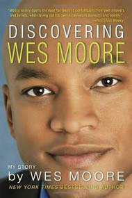 Discovering Wes Moore by Wes Moore, 9780385741682