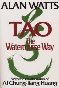 Tao (The Watercourse Way) by Alan Watts, 9780394733111