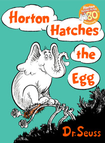Horton Hatches the Egg by Dr. Seuss, 9780394800776