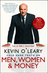 Cold Hard Truth On Men, Women, and Money (50 Common Money Mistakes and How to Fix Them) by Kevin O'Leary, 9781476734446