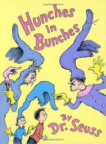 Hunches in Bunches by Dr. Seuss, Dr. Seuss, 9780394855028