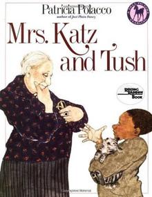 Mrs. Katz and Tush by Patricia Polacco, 9780440409366