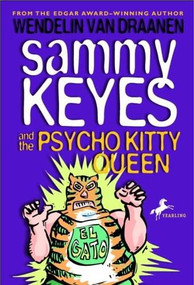 Sammy Keyes and the Psycho Kitty Queen by Wendelin Van Draanen, 9780440419105