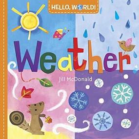 Hello, World! Weather by Jill McDonald, 9780553521016