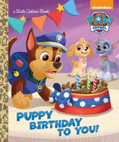 Puppy Birthday to You! (Paw Patrol) by Golden Books, Fabrizio Petrossi, 9780553522778