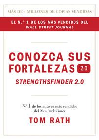 Conozca sus fortalezas 2.0. by Tom Rath, 9781595620842