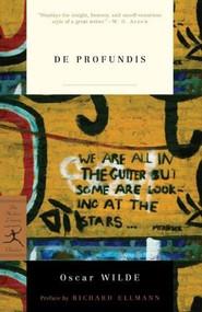 De Profundis by Oscar Wilde, Richard Ellmann, 9780679783213