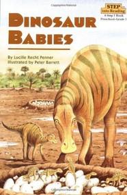 Dinosaur Babies by Lucille Recht Penner, Peter Barrett, 9780679812074
