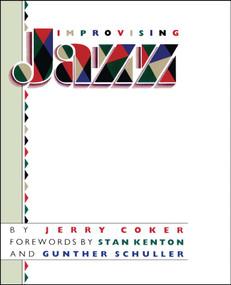Improvising Jazz by Jerry Coker, 9780671628291