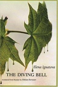 The Diving Bell by Elena Ignatova, Sibelan Forrester, 9780939010851