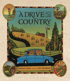 A Drive in the Country by Michael J. Rosen, Marc Burckhardt, 9780763621407