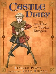 Castle Diary (The Journal of Tobias Burgess) by Richard Platt, Chris Riddell, 9780763621643