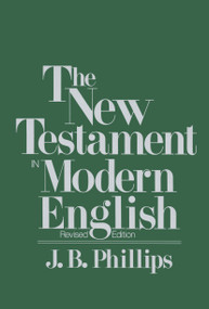 New Testament in Modern English by J.B. Phillips, 9780684826332