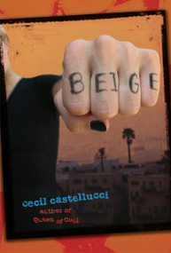 Beige by Cecil Castellucci, 9780763630669
