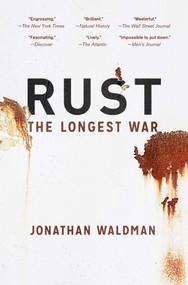 Rust (The Longest War) by Jonathan Waldman, 9781451691603