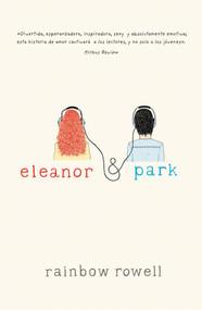 Eleanor & Park (Spanish version) by Rainbow Rowell, 9786071128645