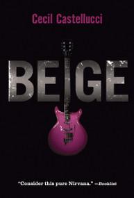 Beige - 9780763642327 by Cecil Castellucci, 9780763642327