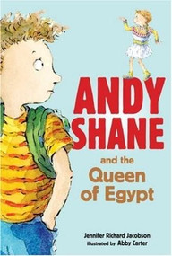 Andy Shane and the Queen of Egypt by Jennifer Richard Jacobson, Abby Carter, 9780763644048