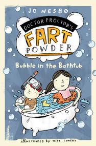 Bubble in the Bathtub - 9781416979746 by Jo Nesbo, Mike Lowery, Tara F. Chace, 9781416979746