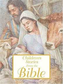 Children's Stories from the Bible by Saviour Pirotta, Anne Yvonne Gilbert, Ian Andrew, 9780763645519