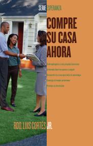 Compre su casa ahora (How to Buy a Home) by Luis Cortes, 9780743288057