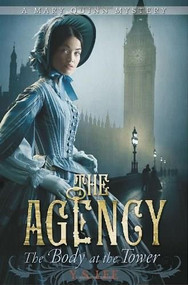 The Agency 2: The Body at the Tower by Y.S. Lee, 9780763649685