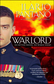 Warlord (No Better Friend, No Worse Enemy) by Ilario Pantano, Malcolm McConnell, 9781416524274