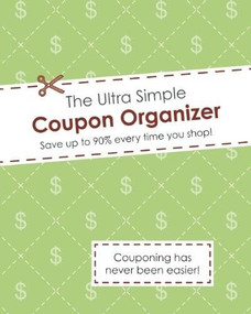 The Ultra Simple Coupon Organizer by Alex A. Lluch, 9781936061587
