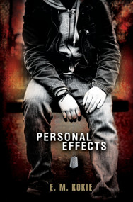 Personal Effects by E.M. Kokie, 9780763655273