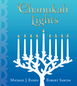 Chanukah Lights by Michael J. Rosen, Robert Sabuda, 9780763655334