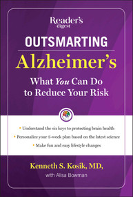 Outsmarting Alzheimer's (What You Can Do To Reduce Your Risk) by Kenneth S. Kosik, 9781621452447
