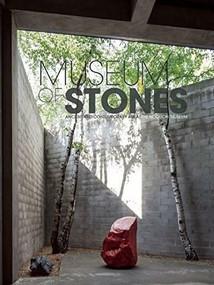Museum of Stones (Ancient and Contemporary Art at The Noguchi Museum) by Dakin Hart, Matt Kirsch, Joseph Scheier-Dolhberg , 9781907804861