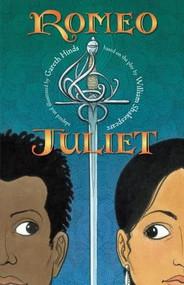 Romeo and Juliet - 9780763668075 by Gareth Hinds, Gareth Hinds, 9780763668075