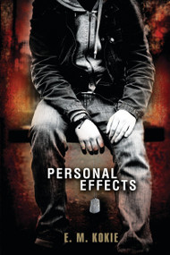 Personal Effects - 9780763669362 by E.M. Kokie, 9780763669362