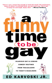 A Funny Time to Be Gay by Ed Karvoski, 9780684818962