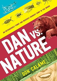 Dan Versus Nature by Don Calame, 9780763670719