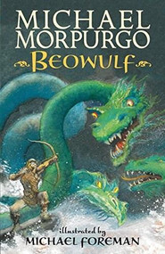 Beowulf - 9780763672973 by Michael Morpurgo, Michael Foreman, 9780763672973